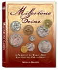 Milestone Coins: A Pageant of the World's Most Popular and Significant Money