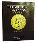 The 100 Greatest U.S. Coins - 3rd Edition