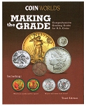Making the Grade 3rd Edition Book Coin Worlds Coin Values Grading Guide to the Top 50 US Coins
