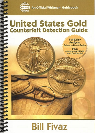 Whitman Guidebook: United States Gold Counterfeit Detection Guide